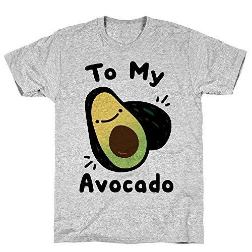 LookHUMAN (You're The Toast to My Avocado White Print Small Athletic Gray Men's Cotton Tee
