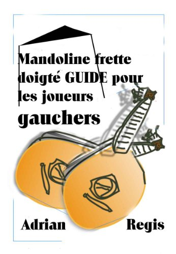 mandoline-frette-doigte-guide-pour-les-joueurs-gauchers-french-edition