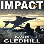 Impact: Phantom Air Combat, Book 5 | David Gledhill