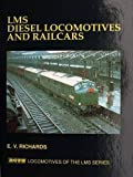 LMS Diesel Locomotives and Railcars (Locomotives of the LMS Series)