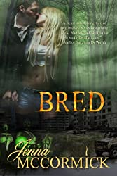 B Cubed Book Two: Bred