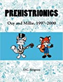 img - for Prehistrionics: Ozy and Millie, 1997-2000 book / textbook / text book