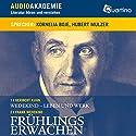 Frühlings Erwachen (Literatur hören und verstehen) Hörbuch von Frank Wedekind, Heribert Kuhn Gesprochen von: Kornelia Boje, Hubert Mulzer