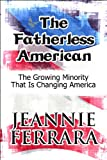 The Fatherless American, Jeannie Ferrara, 1448925517