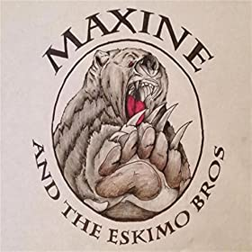Maxine and the Eskimo Brothers
