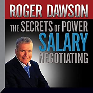 The Secrets of Power Salary Negotiating Audiobook