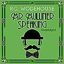 Mr Mulliner Speaking Hörbuch von P. G. Wodehouse Gesprochen von: Jonathan Cecil