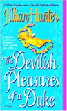 The Devilish Pleasures of a Duke: A Novel (A Boscastle Affairs Novel Book 6)