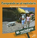 Comprando En El Vecindario / Neighborhood Shopping (My Neighborhood Discovery Library (Bilingual Edition)) (English and Spanish Edition)