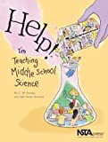 Help! I'm Teaching Middle School Science, Swango, C. Jill and Steward, Sally Boles, 0873552253