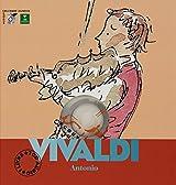 ANTONIO VIVALDI. : Avec un CD Audio