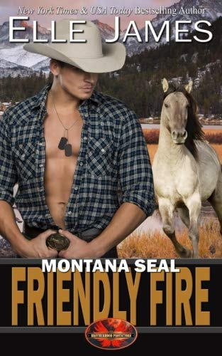 Montana SEAL Friendly Fire (Brotherhood Protectors) (Volume 11) by Twisted Page Inc.