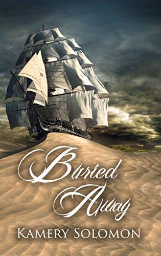 Buried Away: A Time Travel Romance (The Swept Away Saga Book 5)