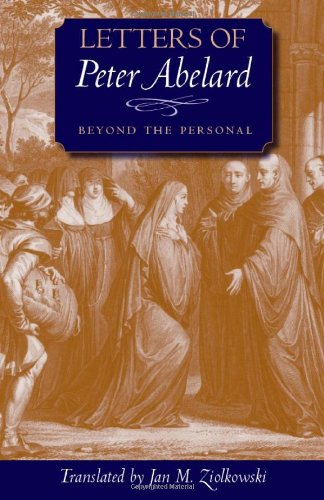 Letters of Peter Abelard, Beyond the Personal (Medieval Texts in Translation)