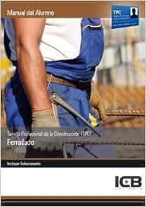 Manual tarjeta profesional de la construcción (tpc). ferrallado