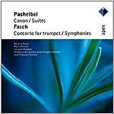 Pachelbel: Canon / 2 Suites / Fasch: Trumpet Cto