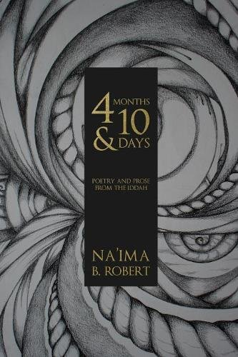 4 Months and 10 Days: Poetry and Prose from the Iddah
