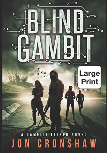 Download Blind Gambit: Large Print Edition: A GameLit LitRPG novel PDF