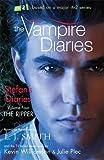 The Vampire Diaries: Stefan's Diaries: The Ripper: Book 4