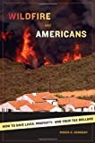 Wildfire and Americans, Roger G. Kennedy, 0809065819