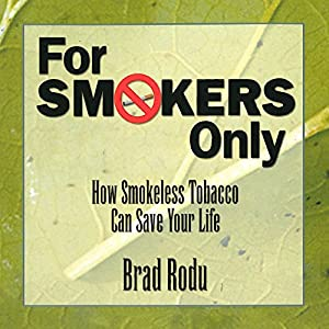 For Smokers Only Audiobook