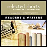 Selected Shorts: Readers & Writers | Evelyn Waugh,Molly Giles,Ray Bradbury,Italo Calvino,Adam Haslett