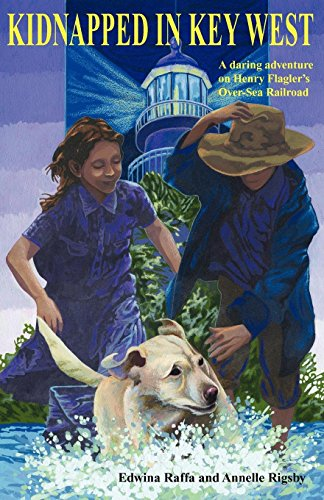 Kidnapped in Key West (Florida Historical Fiction for Youth) (Nine West Uk-shops)