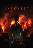 Interest (Final State Book 1)
