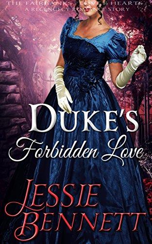 Dukes Forbidden Love Fairbanks Regency ebook
