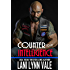 Counter To My Intelligence (The Heroes of The Dixie Wardens MC Book 7)