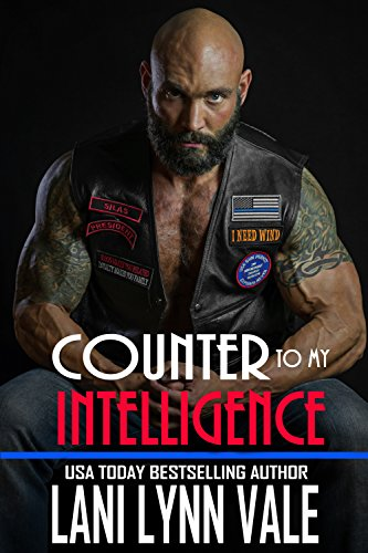 Counter To My Intelligence (The Heroes of The Dixie Wardens MC Book 7) (Want To Get Back With My Ex)
