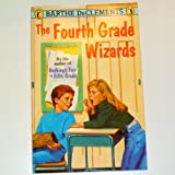 The Fourth Grade Wizards, Barthe DeClements, 0140327606