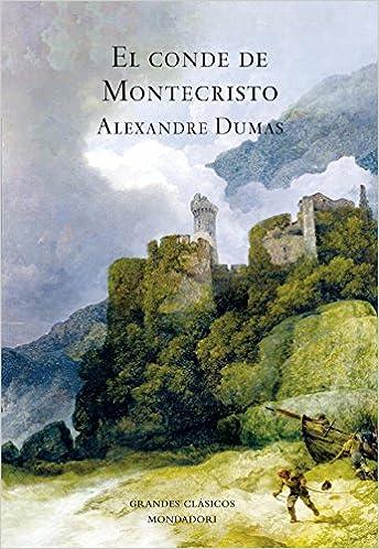 El Conde De Montecristo Ii By Alexandre Dumas