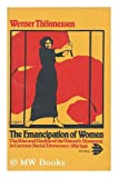 Emancipation of Women, Werner Thonnessen, 0902818279