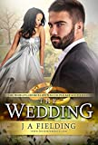 The Wedding (A Billionaire BWWM Romance HAH Book 6)