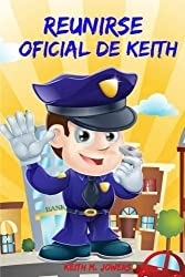 Reunirse Oficial Keith (Spanish Edition)