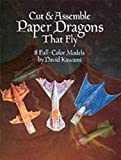 Cut & Assemble Paper Dragons That Fly (Dover Children's Activity Books)