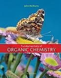 Bundle: Fundamentals of Organic Chemistry, 7th + OWL EBook (6 Months) Printed Access Card : Fundamentals of Organic Chemistry, 7th + OWL EBook (6 Months) Printed Access Card, McMurry, John E., 1111027285