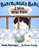 Barfburger Baby, I Was Here First, Paula Danziger, 0399232044