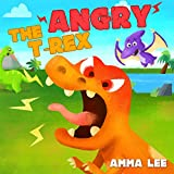 Book for Kids : The Angry T. Rex!: (Children's Picture Book, Good Dinosaurs stories for Kids, Counting, Emotional and EQ, Social skills) (The Little Dinosaurs 1) (English Edition)
