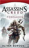 Assassin's Creed, tome 5 : Forsaken par Bowden