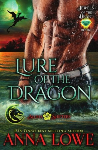 lure-of-the-dragon-aloha-shifters-jewels-of-the-heart-volume-1