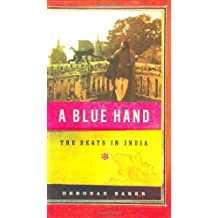 A Blue Hand: The Beats in India