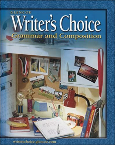 Writer's Choice: Grammar and Composition, Grade 6, Student Edition ...