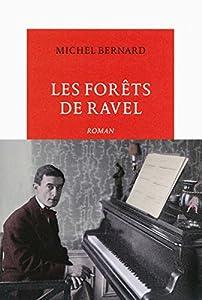 vignette de 'Les forêts de Ravel (Michel Bernard)'
