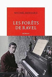 Les forêts de Ravel : roman