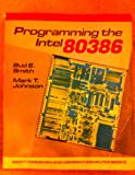 Programng Intel 80386, Smith, Bud E. and Johnson, Mark T., 0673185680