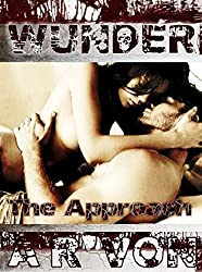 The Approach (Wunder #1) (Wunder Series)