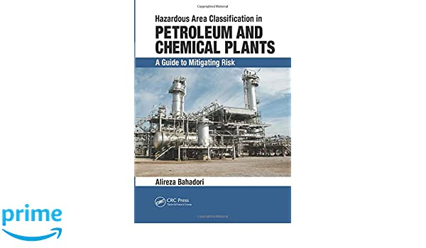 Hazardous Area Classification in Petroleum and Chemical