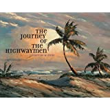 The Journey of the Highwaymen